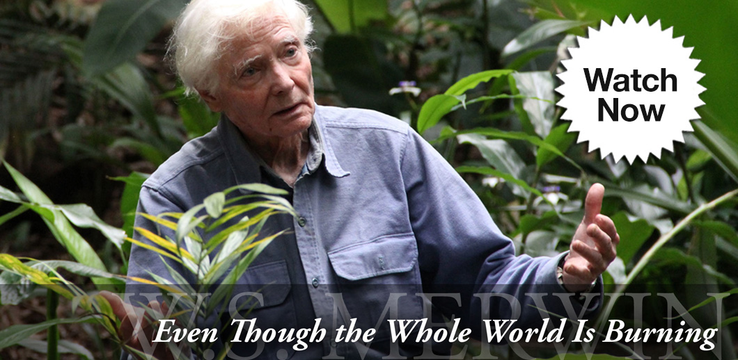 W.S. Merwin | Documentary Film